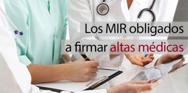 Los MIR obligados a firmar Altas Médicas